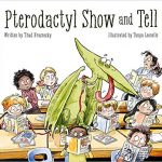 Pterodactyl Show and Tell Book Review